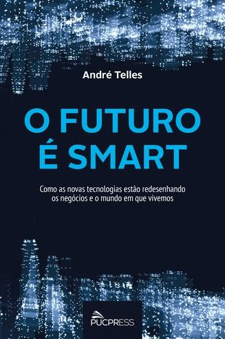 Curitibano mostra em seu novo livro porque estamos cada vez mais dependentes da tecnologia para tudo
